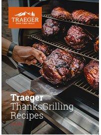 Traeger ThanksGrilling Recipes