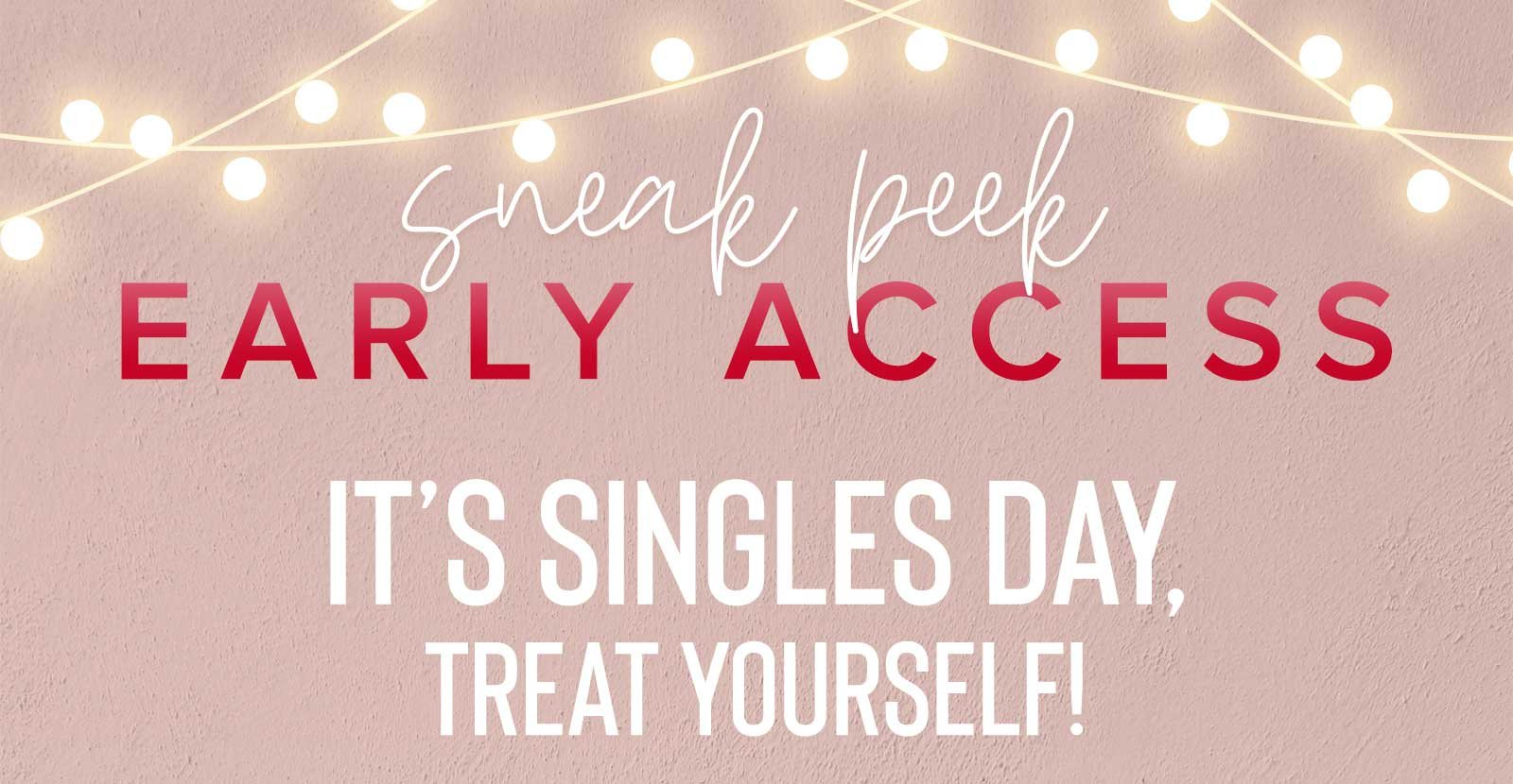 SINGLE'S DAY! 50% OFF EVERYTHING!
