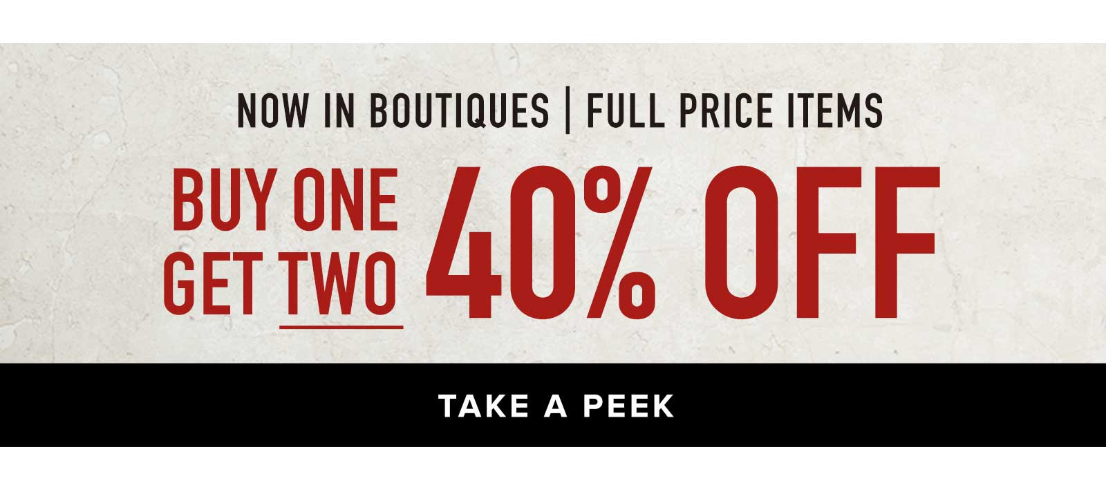 B1G2 40% OFF IN BOUTIQUES