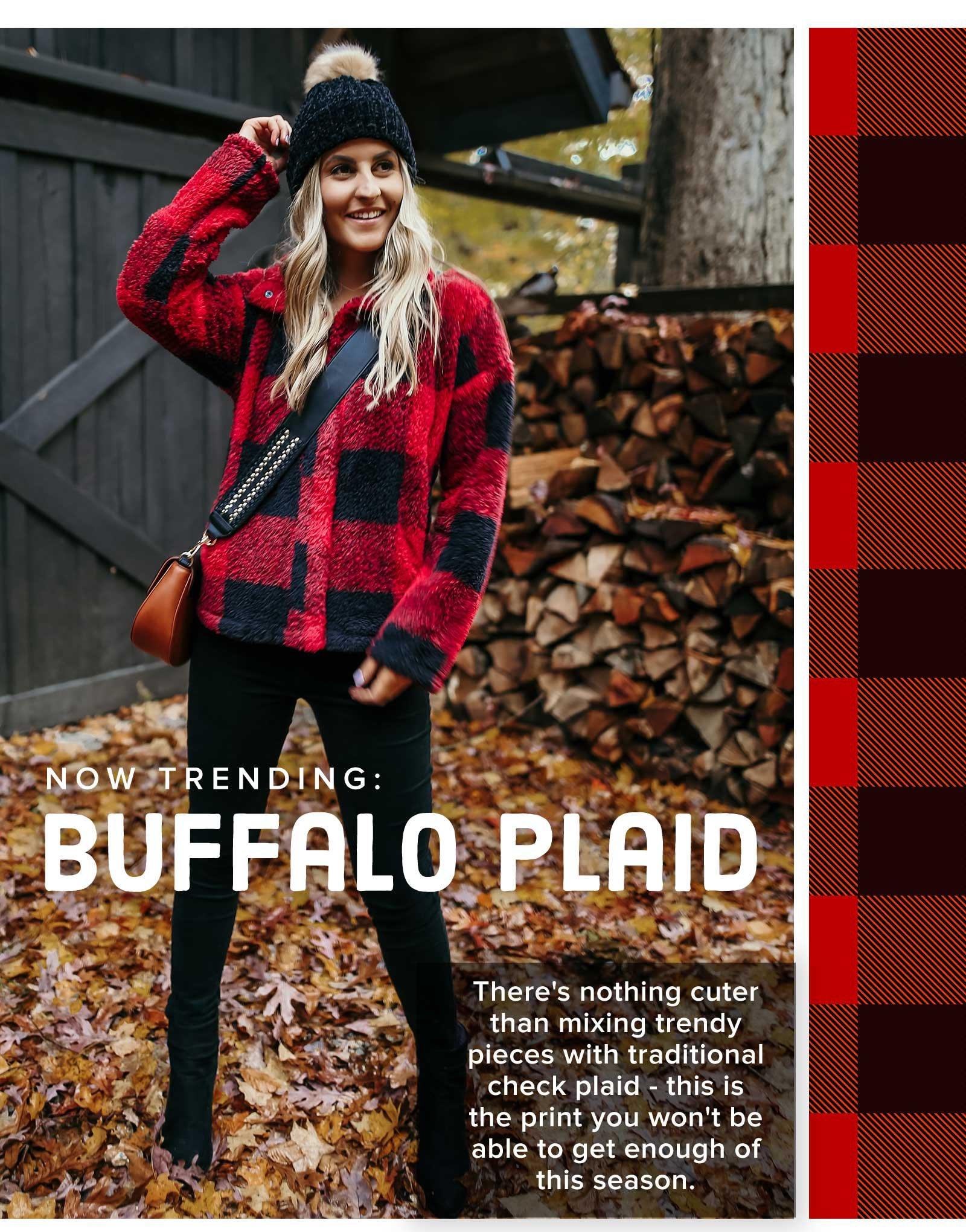 NOW TRENDING: BUFFALO PLAID