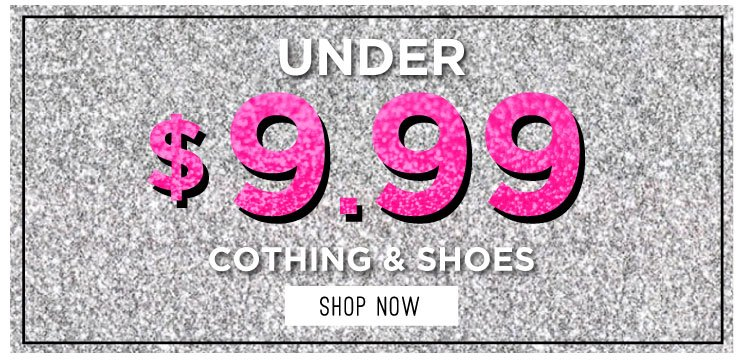 Shop Clearance under $9.99
