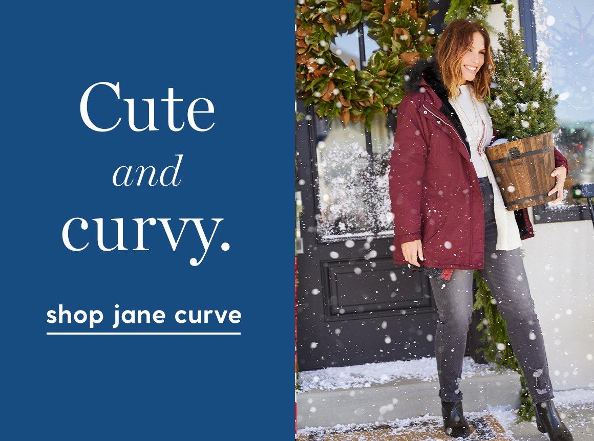 Cute and curvy. Shop Jane curve.