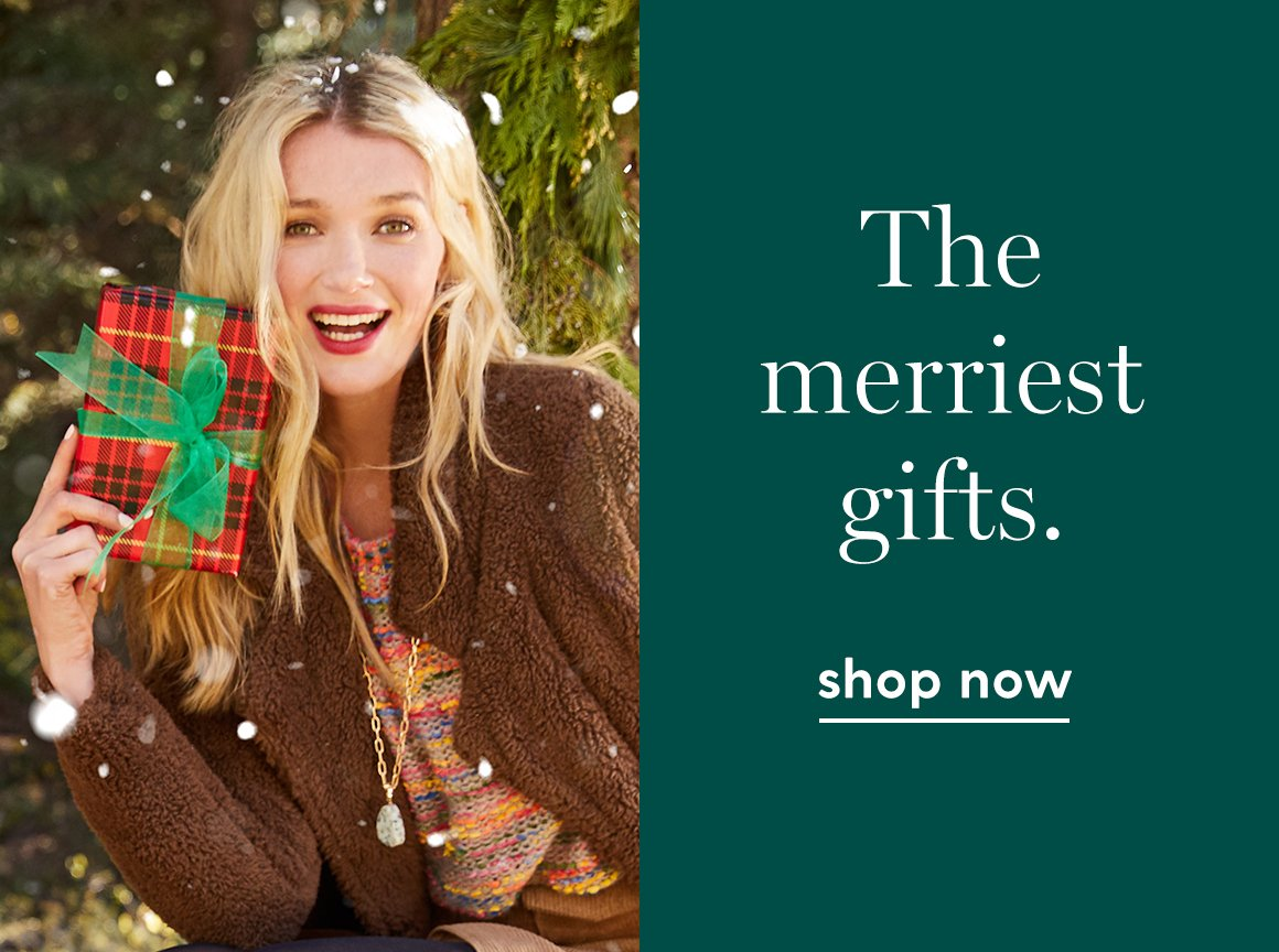 The merriest gifts. Shop now.