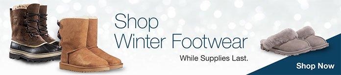 Shop Winter Footwear. While Supplies Last. Shop Now