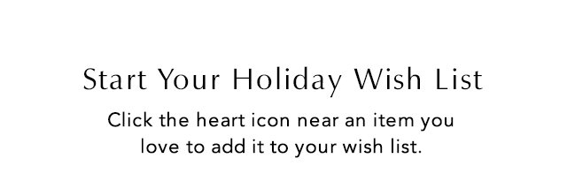 Start Your Holiday Wish List