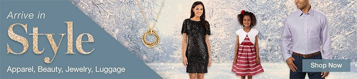 Arrive in Style Apparel, Beauty, Jewelry, Luggage Shop Now