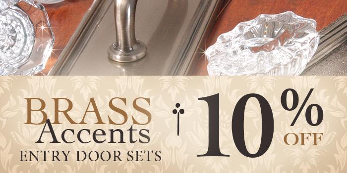 Brass Accents Door Sets 10% Off