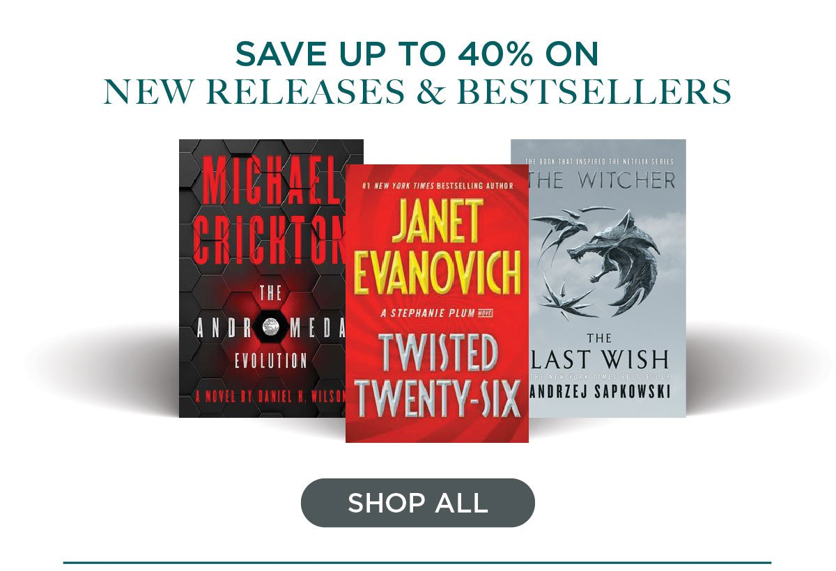Save 40% on New Releases & Bestsellers