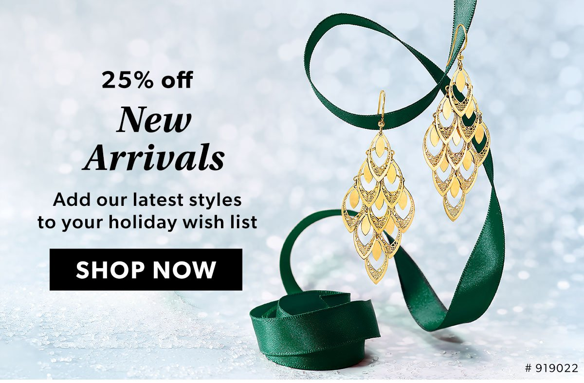 25% Off New Arrivals. Shop Now