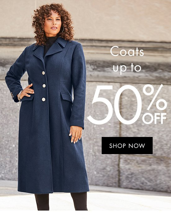 Coats up to 50% off