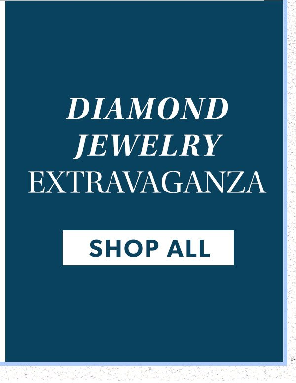 Diamond Jewelry Extravaganza. Shop All