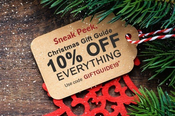 Christmas Gift Guide 10% Off Everything  | Use Code GIFTGUIDE19