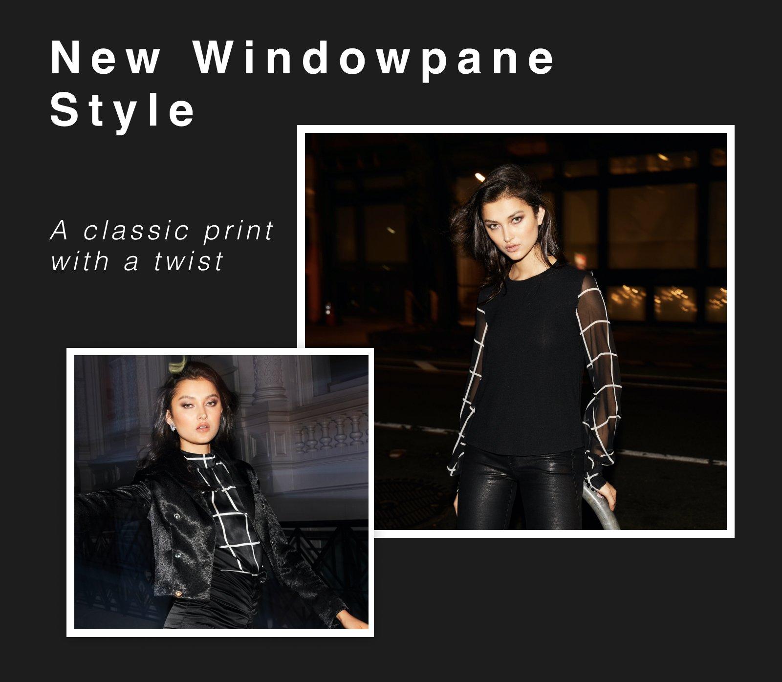 New Windowpane Style