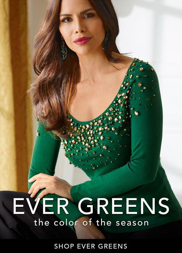Ever Greens