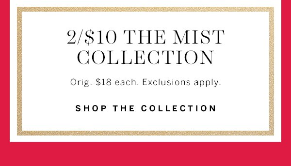 2/$10 Mist Collection