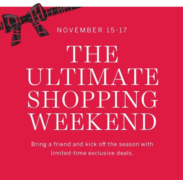 Ultimate Shopping Weekend