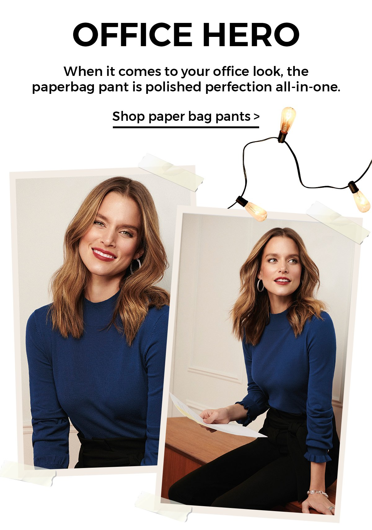 Office hero When it comes to your office look, the paperbag is a must-have. It's polished perfection all-in-one. *ecom exclusive watermark Shop now