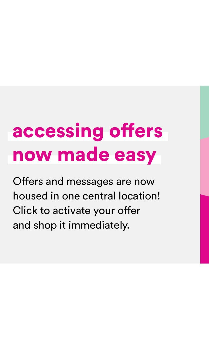 Accessing Offers Now Made Easy
