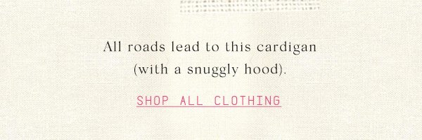 Shop all clothes.