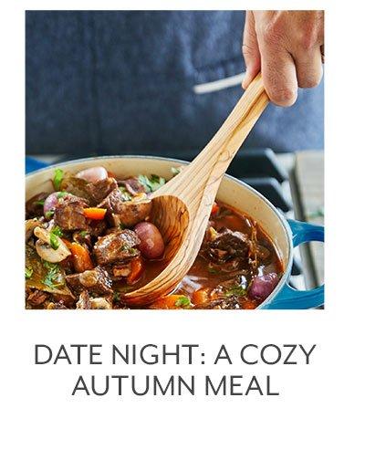 Class: Date Night • A Cozy Autumn Meal