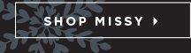 Shop Missy »