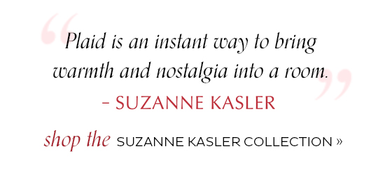 Shop the Suzanne Kasler Collection
