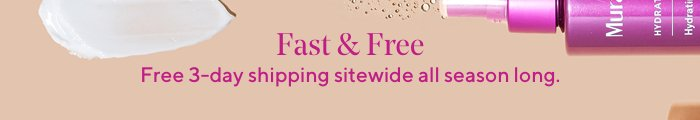 Free 3-Day Shipping + 3 samples on all orders!
