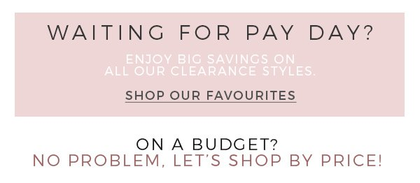 Shop Our Clearance Favourites