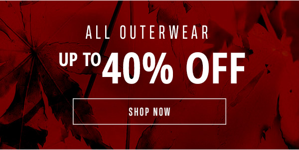 All Outerwear up to 40% off