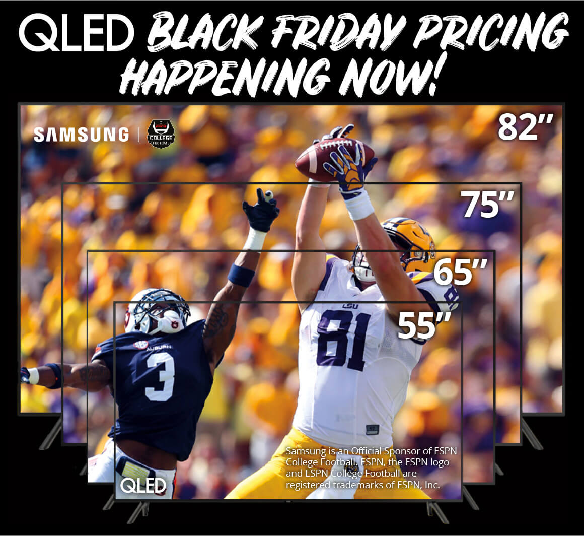 QLED Black Friday Pricing Happening Now!