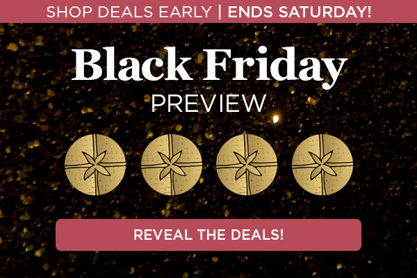 Shop Deals Early! Ends Saturday. Click to Reveal Deals.