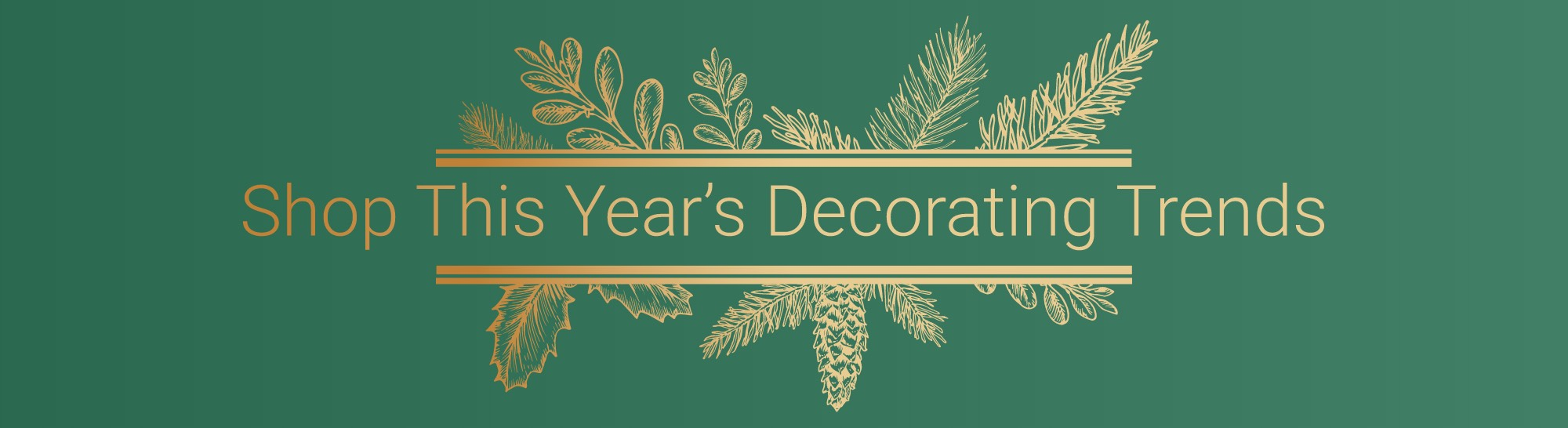 Shop This Year's Decorating Trends