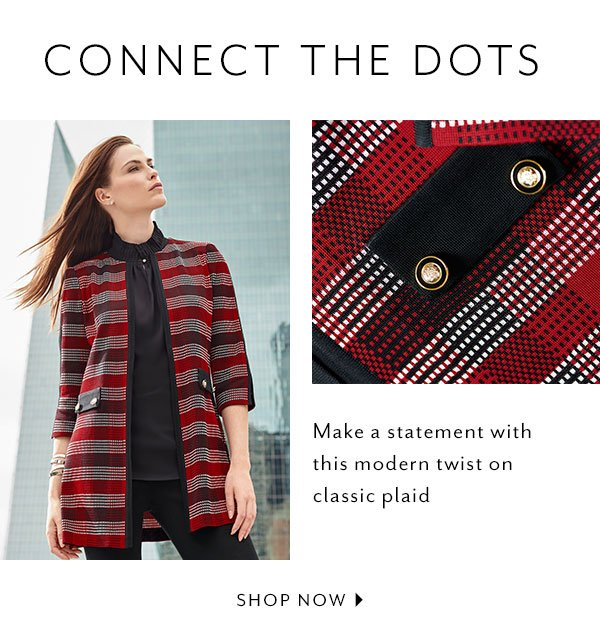 Connect the Dots - Make a statement with this modern twist on classic plaid