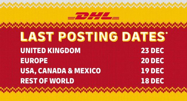 Last Posting Dates For Christmas 2021 Usa Dhl Don T Be Late Last Christmas Posting Dates 2019 Milled