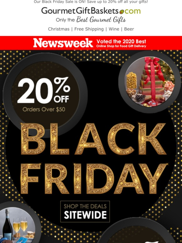 Best Online Black Friday Deals Of 2020.Gourmetgiftbaskets Com Up To 20 Off During Our Black