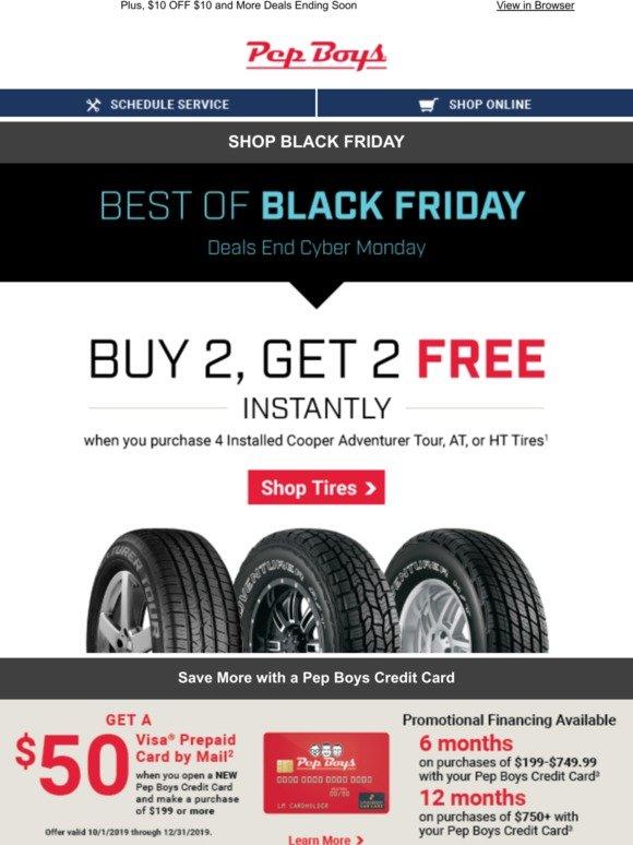 Buy 2 Tires Get 2 Free >> Pep Boys Buy 2 Get 2 Tires Free Best Of Black Friday