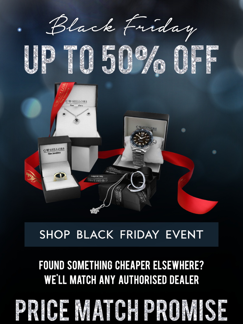 C W Sellors Black Friday Price Match Guarantee Milled