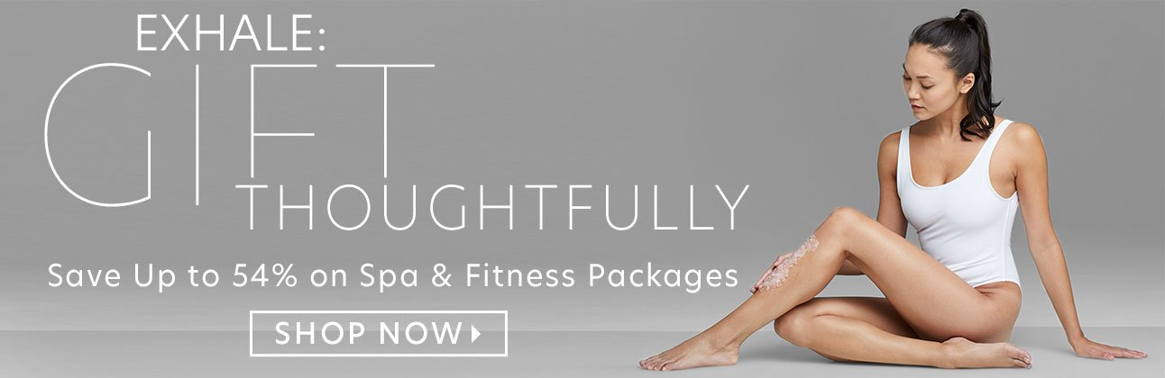 SAVE UP TO 54% OFF SPA & FITNESS PACKAGES