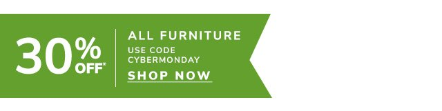 Shop thirty percent off All Furniture