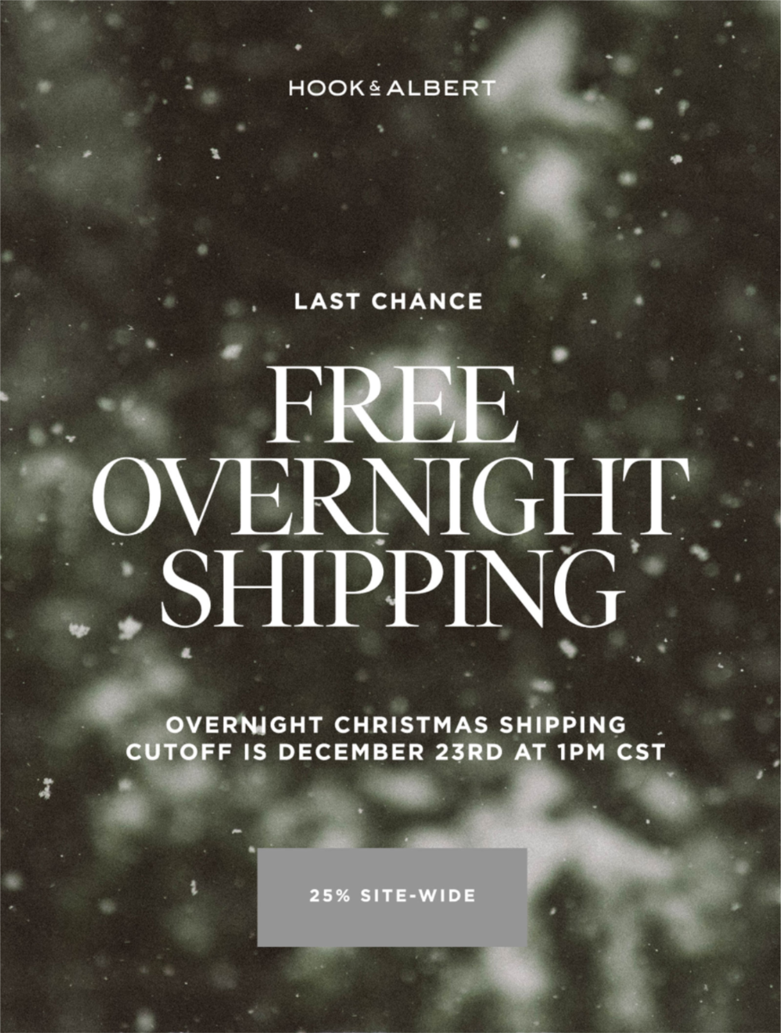 1Pm Pst To Cst hook & albert: final hours: complimentary overnight shipping