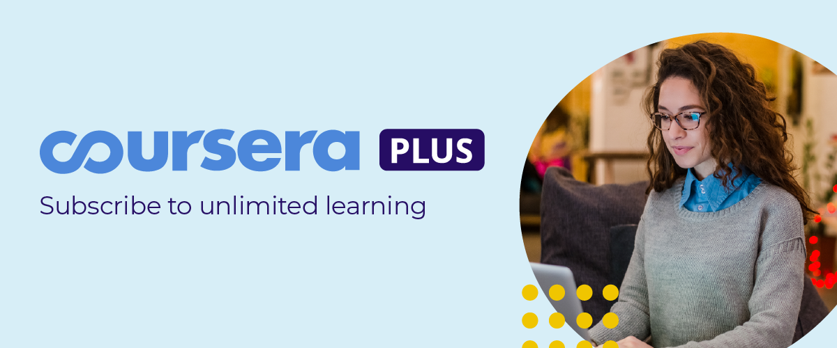 Coursera: Announcing Coursera Plus: unlimited access to 3,000+ courses |  Milled