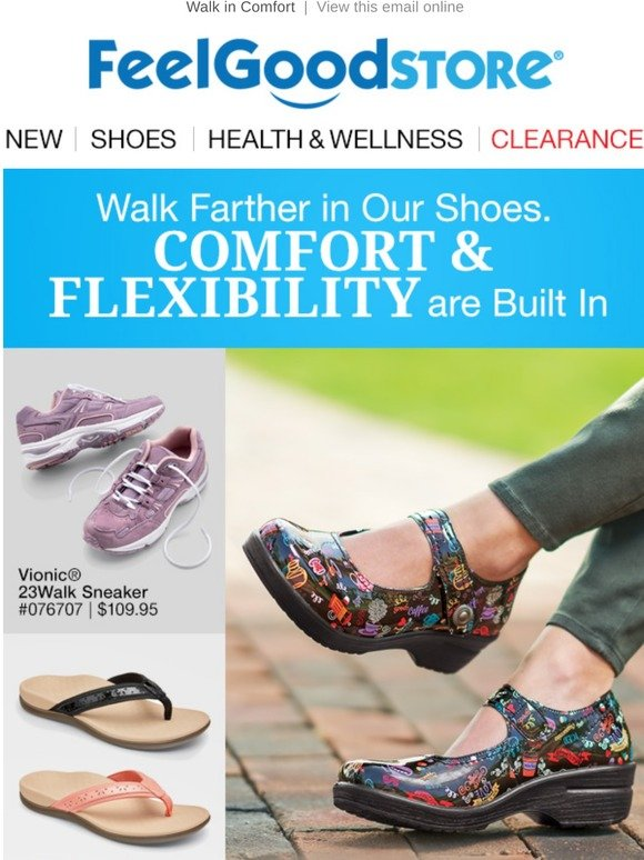 Walk Farther in Our Shoes. Comfort