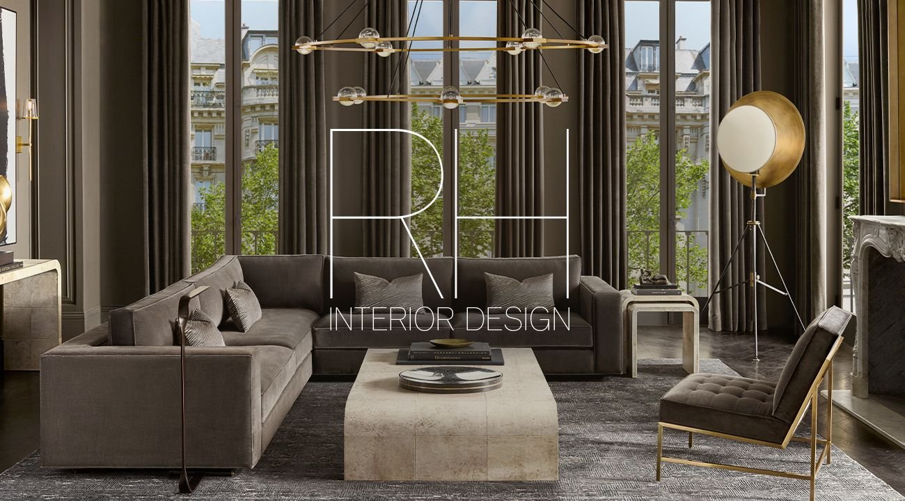 Restoration Hardware Rh Interior Design We Re Here To Help Bring Your Vision To Life Milled