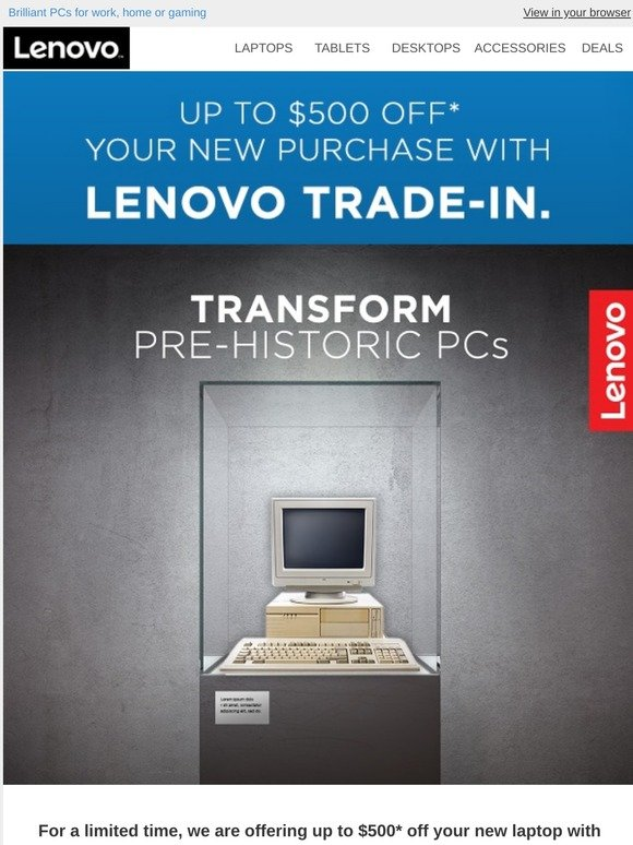 Lenovo Out With The Old In With The New Hurry Our Trade In Offer Ends Thursday Milled