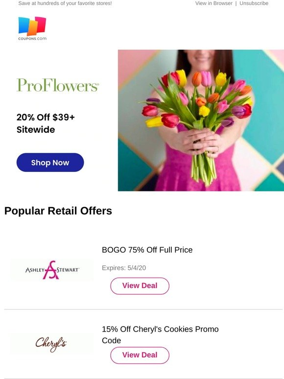 Coupons Com Proflowers Ashley Stewart Cheryl S Cookies At T Wireless And More Milled