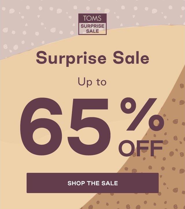 TOMS Surprise Sale: SURPRISE 🎉 SALE