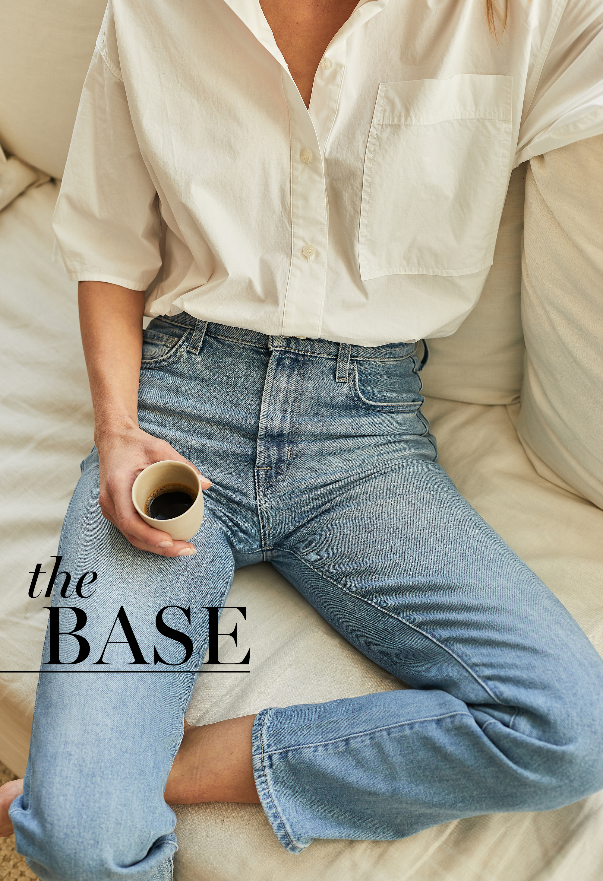 The Undone The Base Your Must Have Wardrobe Foundation Pieces Milled