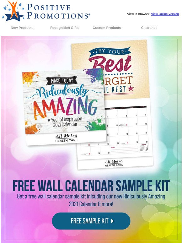 Positive Promotions: Get A Free 2021 Ridiculously Amazing Wall Calendar Sample Kit! | Milled