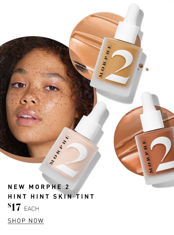 Morphe 4 Ways To Dewy Skin Milled Morphe 2 hint hint skin tint ($17). morphe 4 ways to dewy skin milled