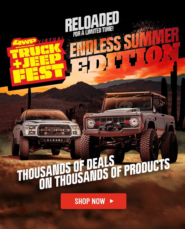 4 Wheel Parts Our Virtual Truck Jeep Fest Ends Tonight Milled